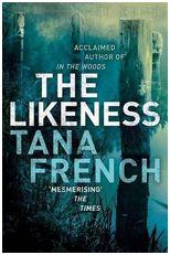 Tana French, The Likeness
