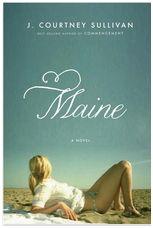 Maine, J. Courtney Sullivan