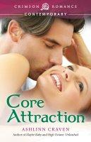 Core Attraction, Ashlinn Craven