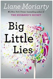 Big Little Lies, Liane Moriarty