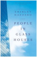 People in Glass Houses, Shirley Hazzard