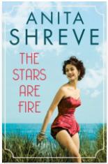 The Stars are Fire - Anita Shreve